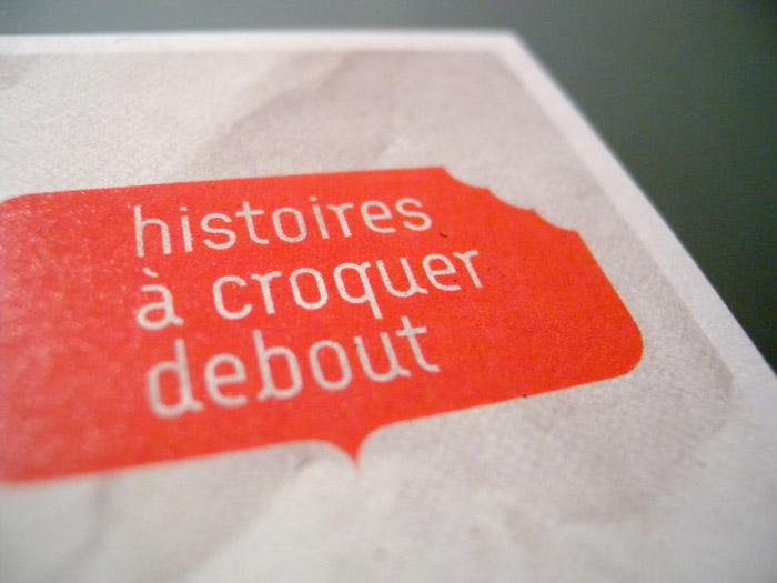 Histoires à croquer debout